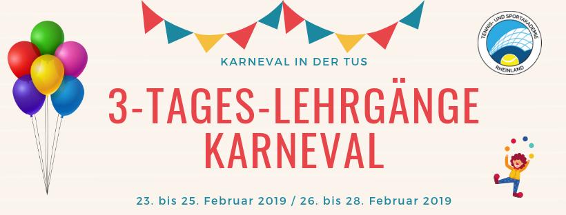 3-Tages-Lehrgänge Karneval 2019